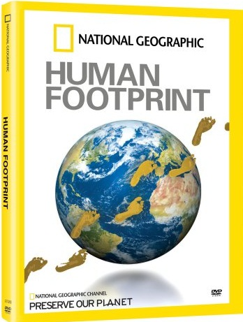 National Geographic:  ������������� ���� �������� / The Human Footprint | �������� ������ / ������� (�������������� ������)